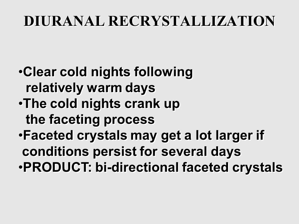 DIURANAL RECRYSTALLIZATION
