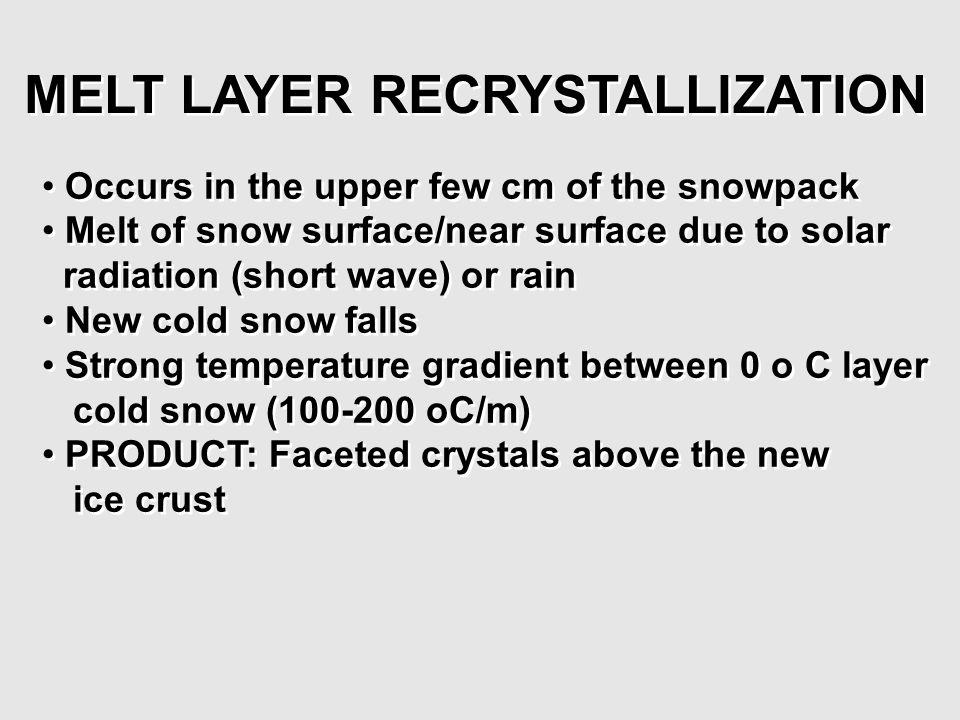 MELT LAYER RECRYSTALLIZATION