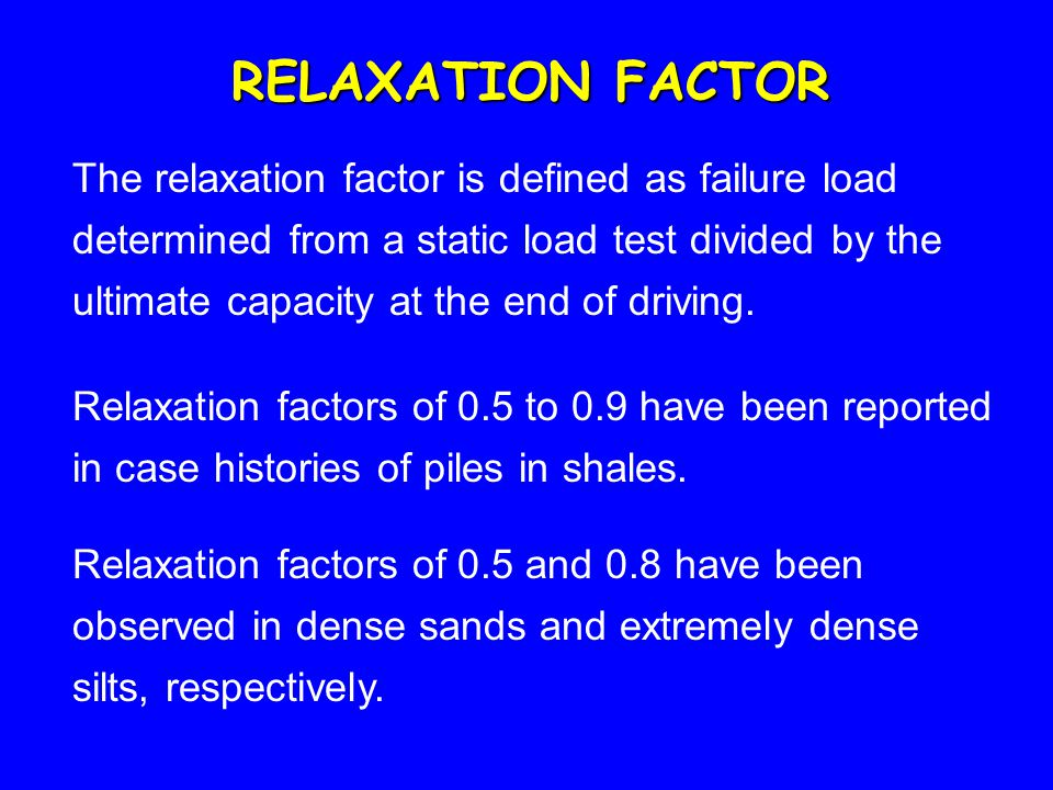 RELAXATION FACTOR