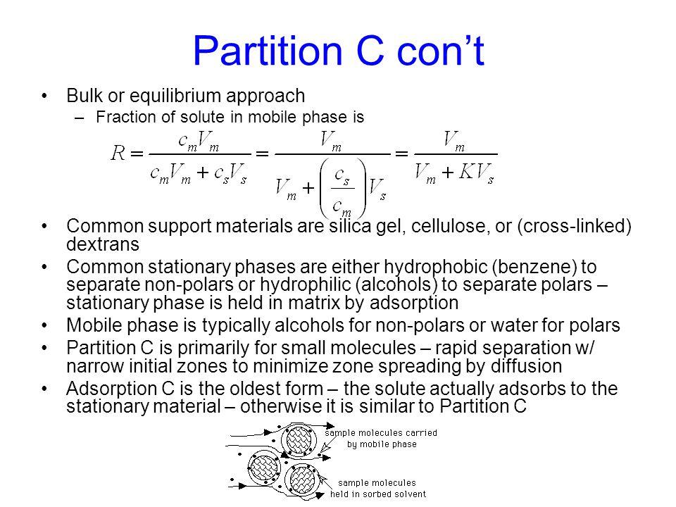 Partition C con't Bulk or equilibrium approach