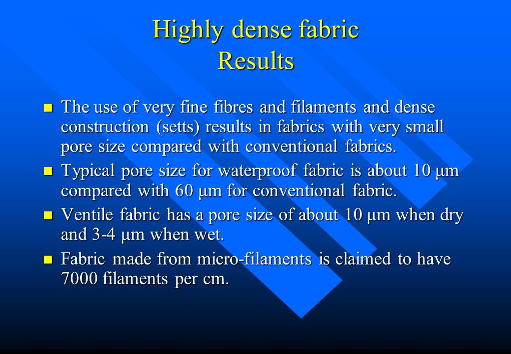 Highly dense fabric Results