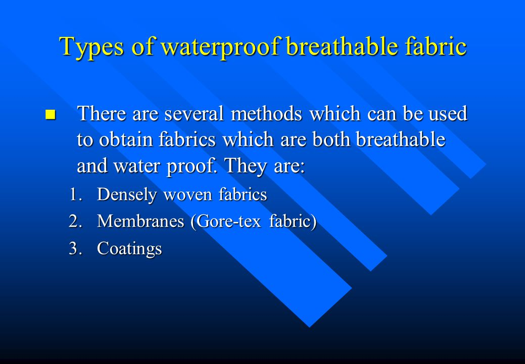 Types of waterproof breathable fabric