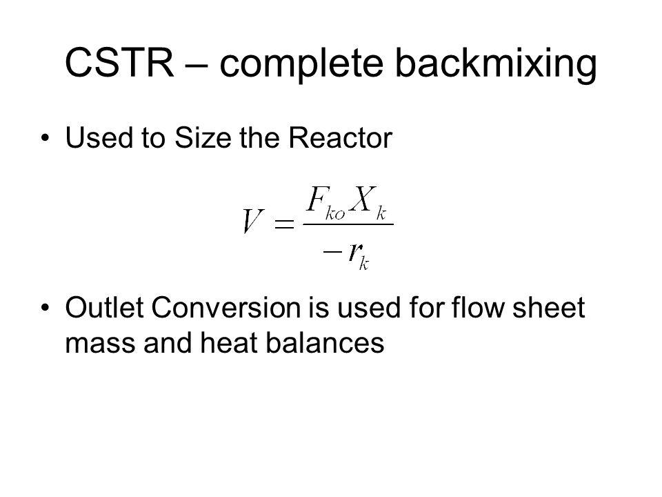 CSTR – complete backmixing