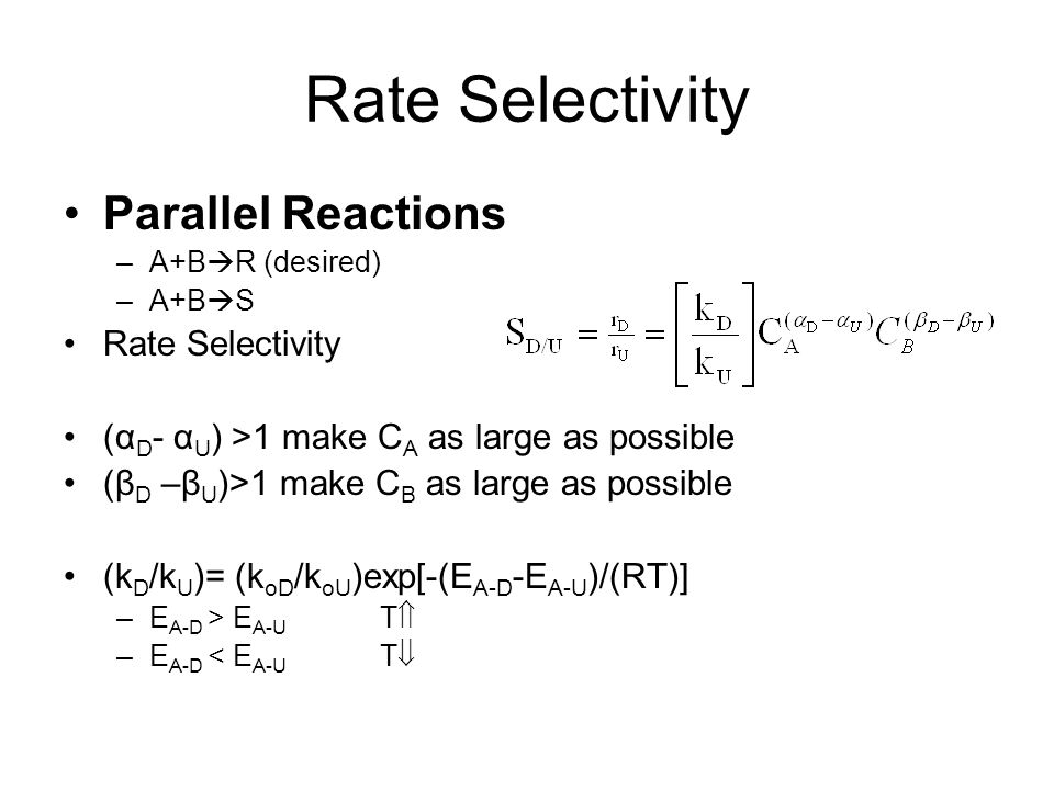 Rate Selectivity Parallel Reactions Rate Selectivity