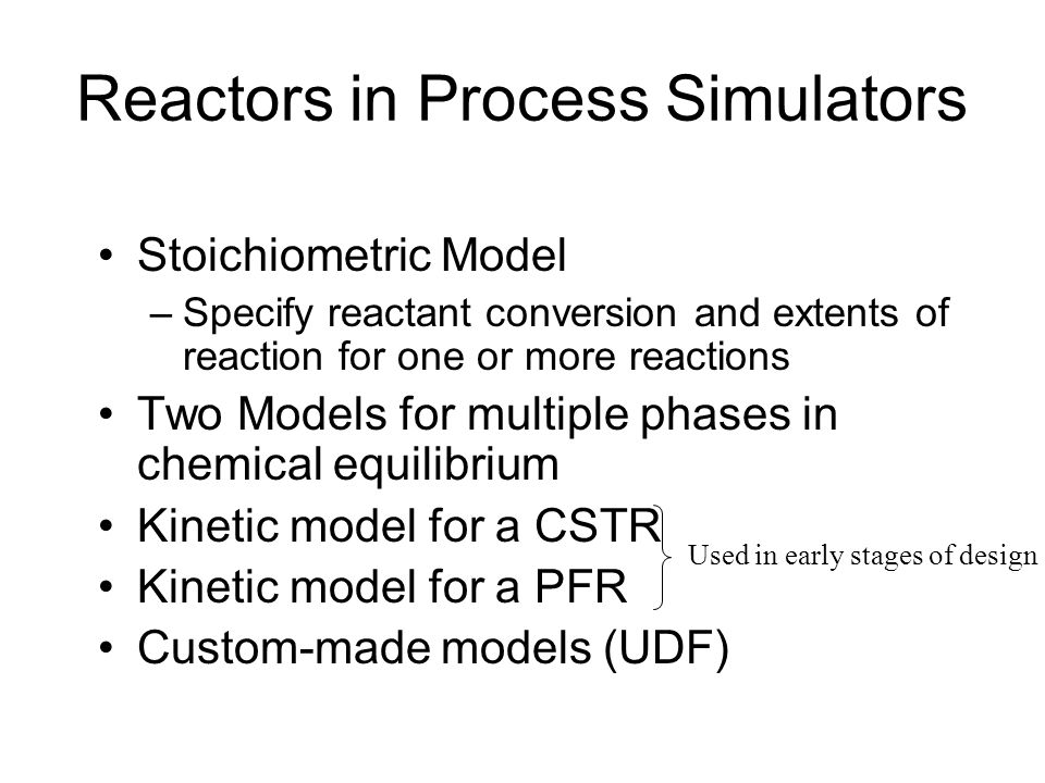 Reactors in Process Simulators