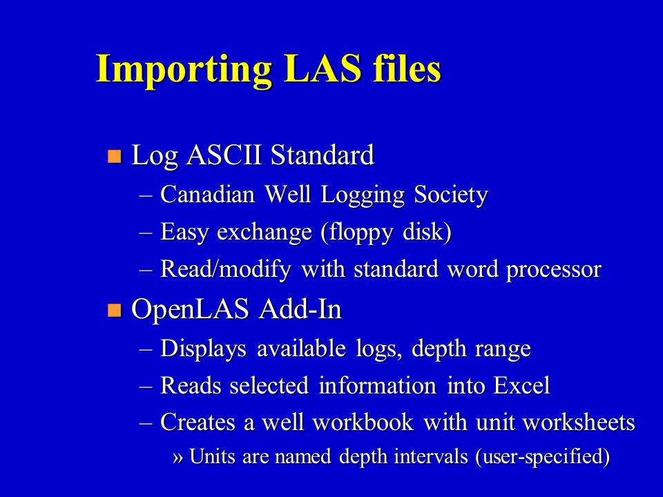 Importing LAS files Log ASCII Standard OpenLAS Add-In