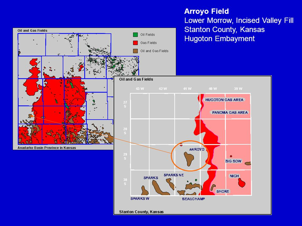 Arroyo Field Lower Morrow, Incised Valley Fill Stanton County, Kansas Hugoton Embayment