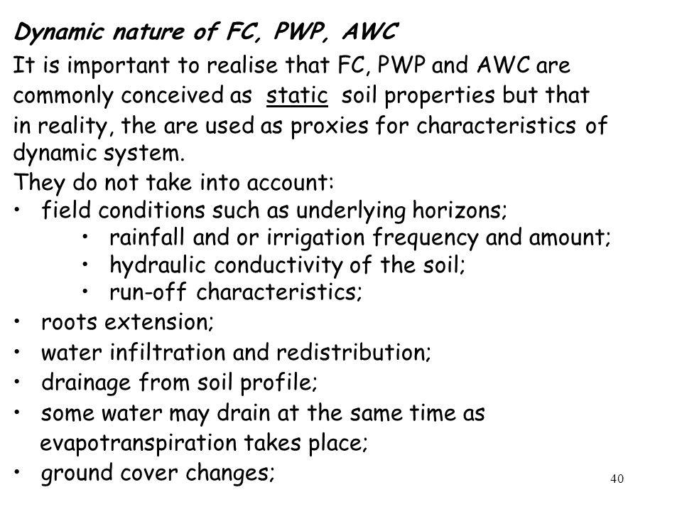 Dynamic nature of FC, PWP, AWC
