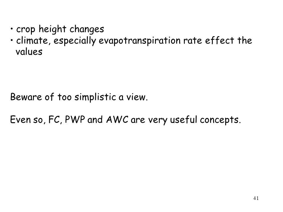 crop height changes climate, especially evapotranspiration rate effect the. values. Beware of too simplistic a view.