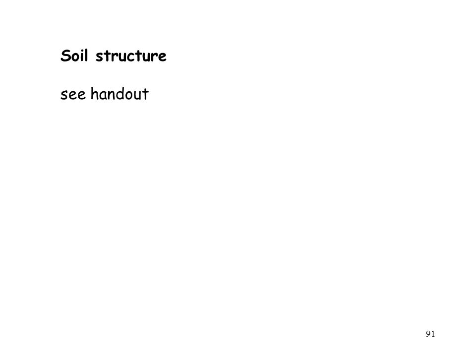 Soil structure see handout