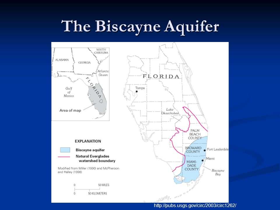 The Biscayne Aquifer http://pubs.usgs.gov/circ/2003/circ1262/