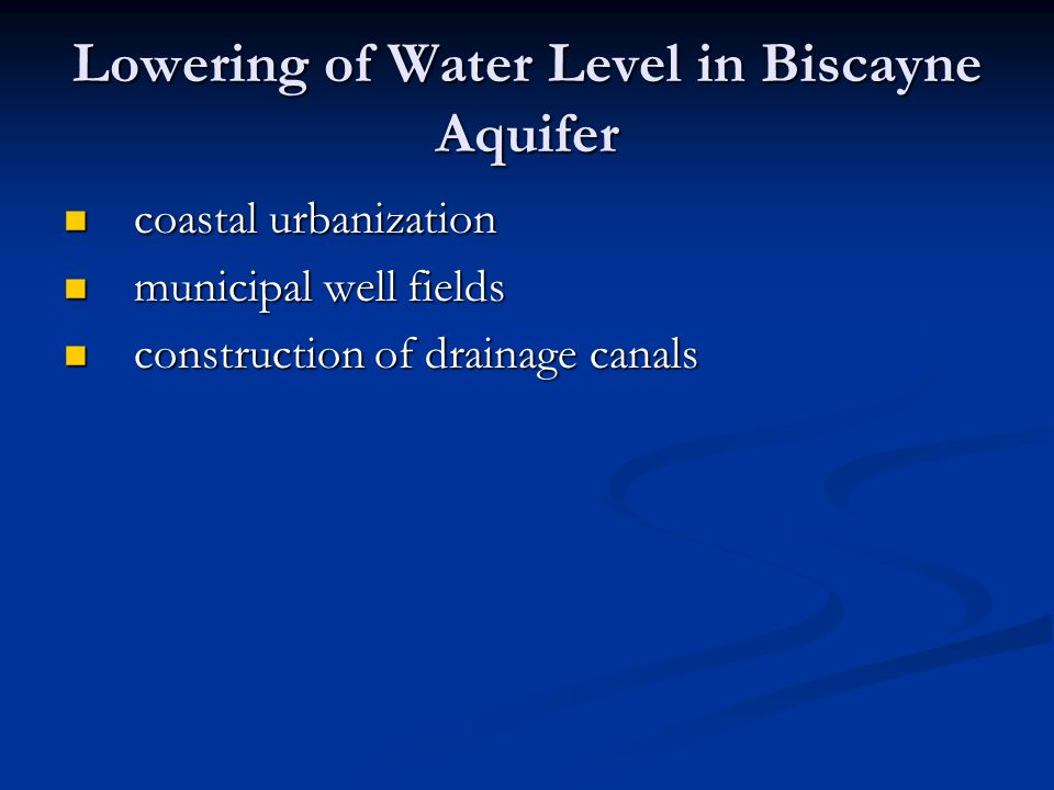 Lowering of Water Level in Biscayne Aquifer