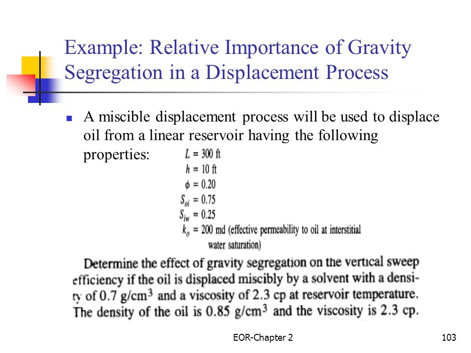Example: Relative Importance of Gravity Segregation in a Displacement Process