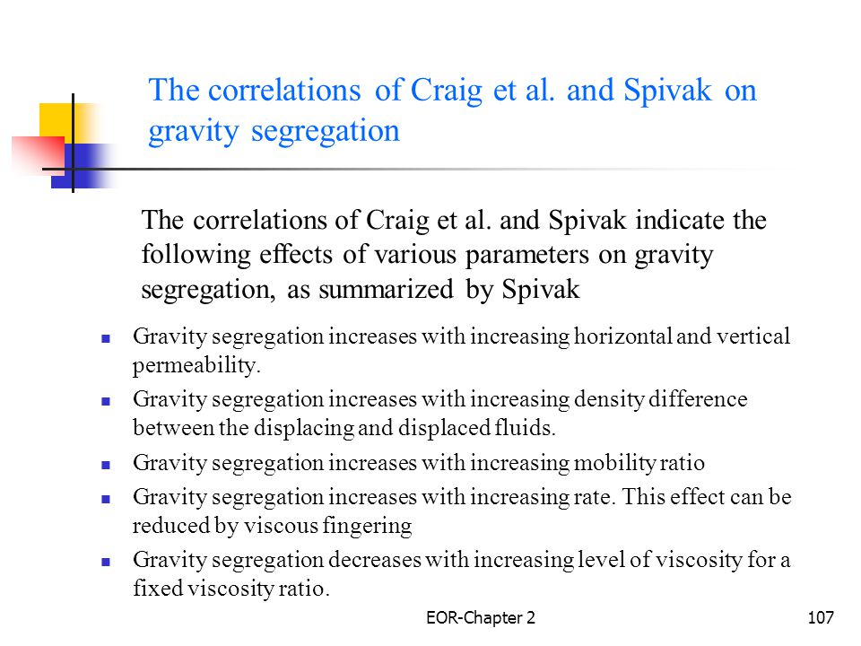 The correlations of Craig et al. and Spivak on gravity segregation