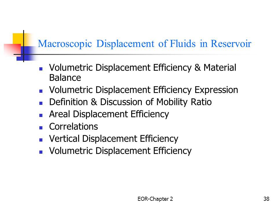 Macroscopic Displacement of Fluids in Reservoir