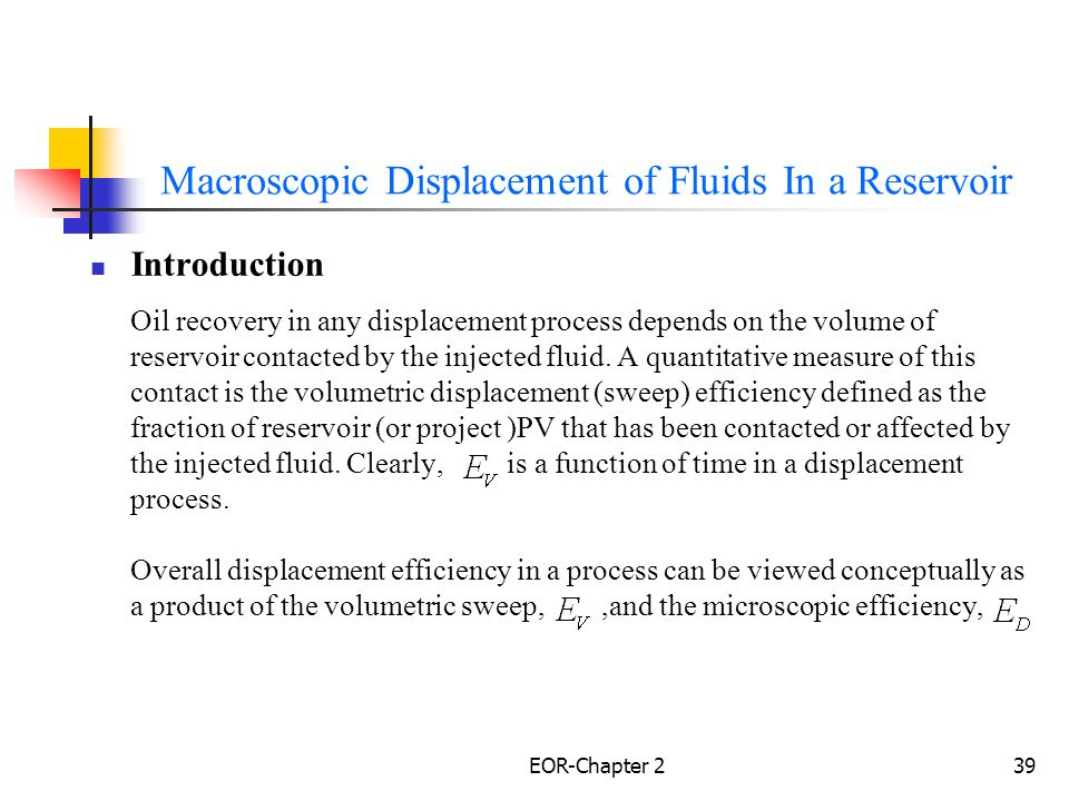 Macroscopic Displacement of Fluids In a Reservoir
