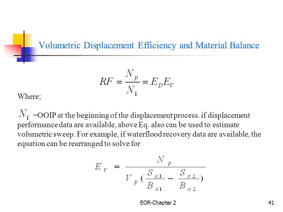 Volumetric Displacement Efficiency and Material Balance