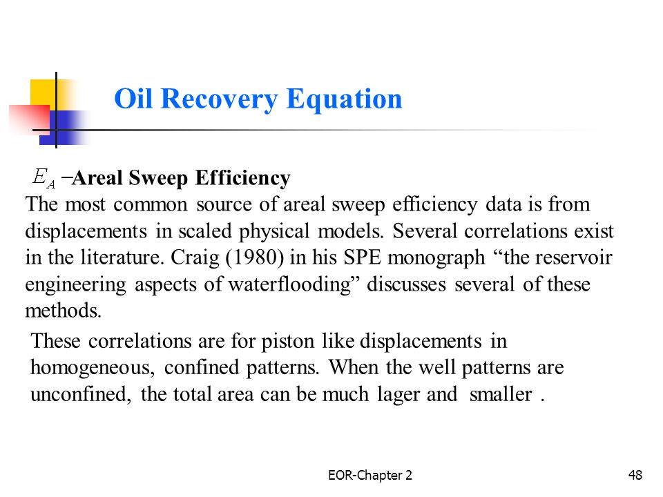 Oil Recovery Equation Areal Sweep Efficiency.