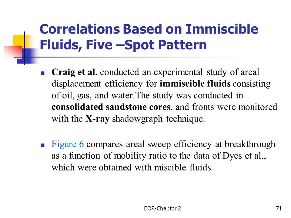 Correlations Based on Immiscible Fluids, Five –Spot Pattern