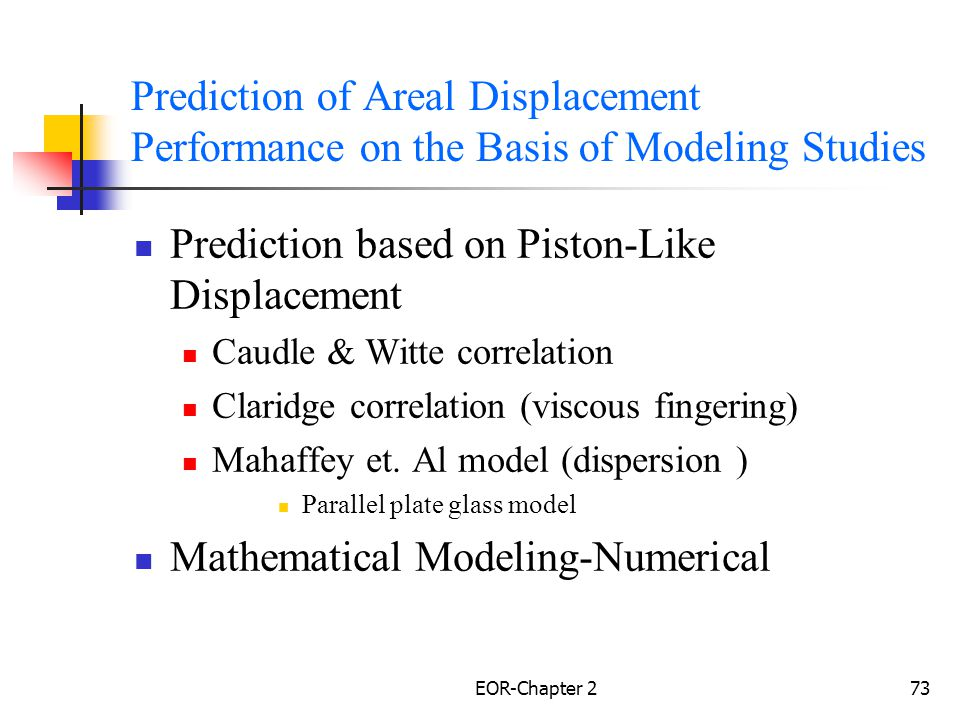 Prediction based on Piston-Like Displacement