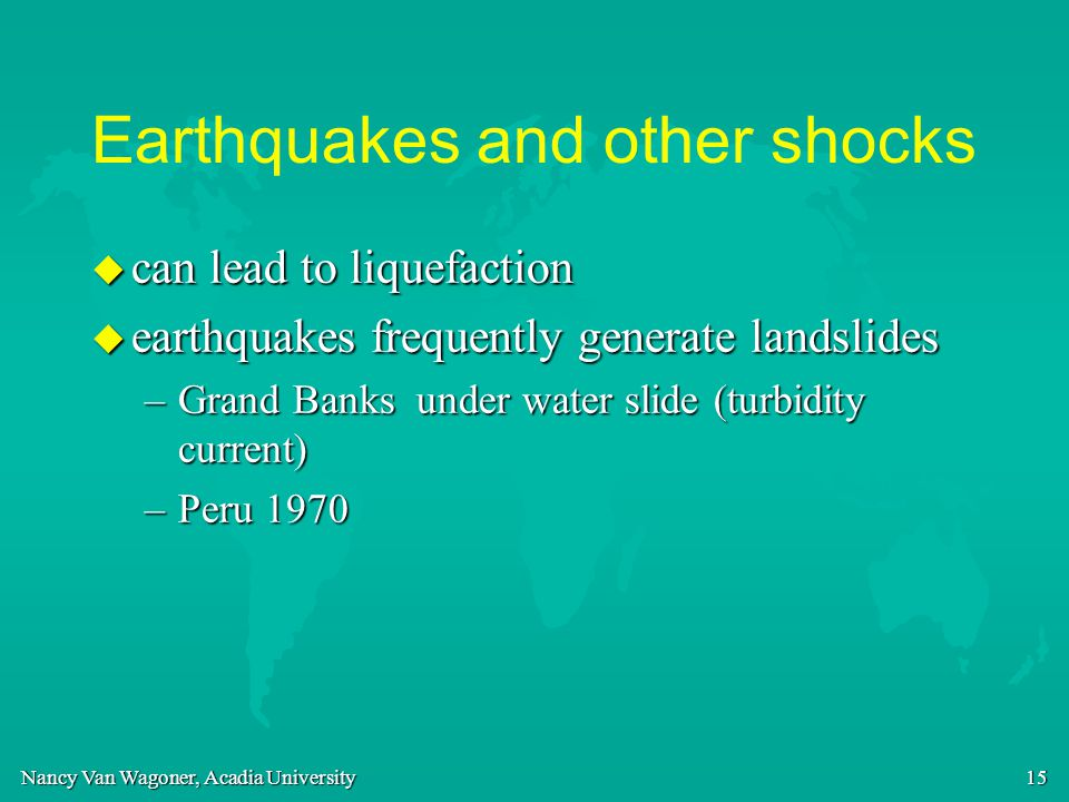 Earthquakes and other shocks