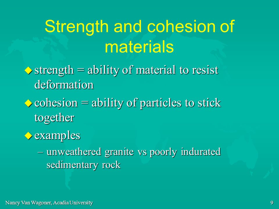Strength and cohesion of materials