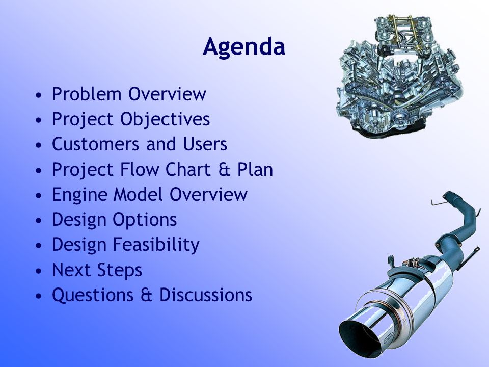 Agenda Problem Overview Project Objectives Customers and Users