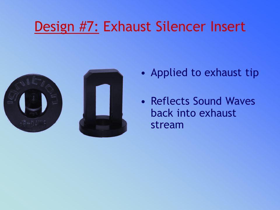 Design #7: Exhaust Silencer Insert