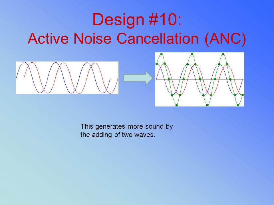 Design #10: Active Noise Cancellation (ANC)