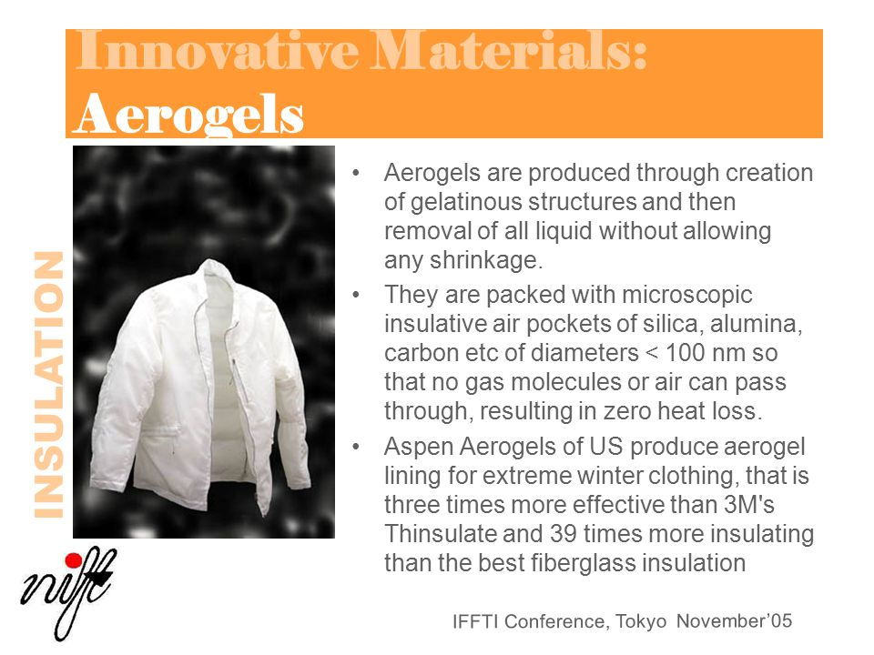 Innovative Materials: Aerogels