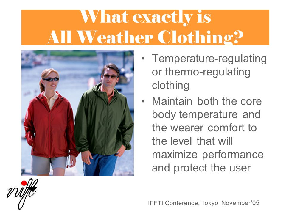 What exactly is All Weather Clothing