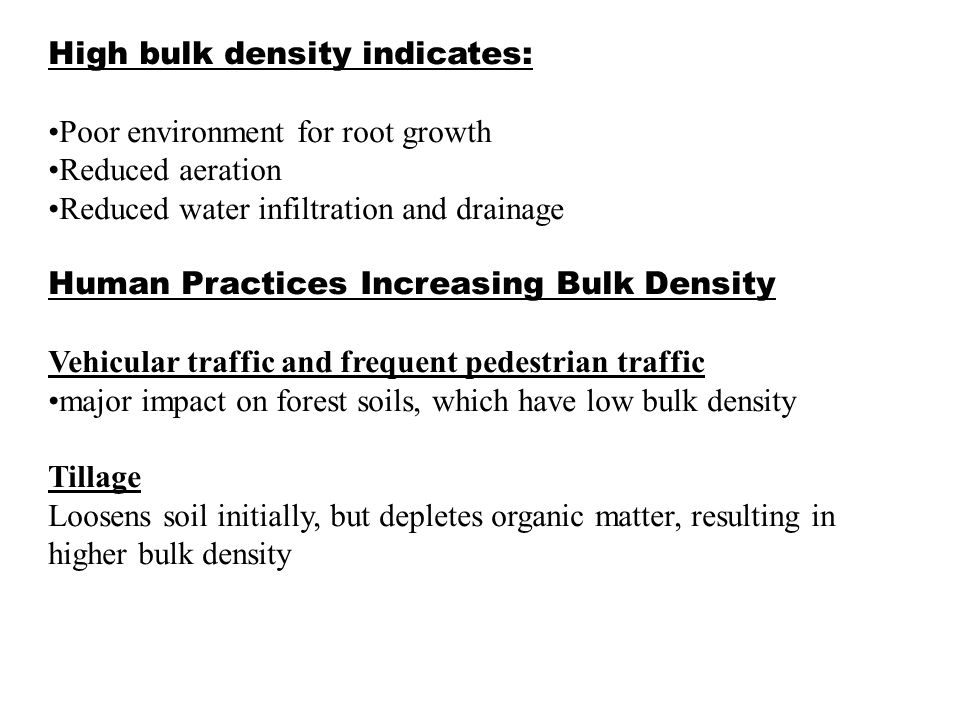 High bulk density indicates: