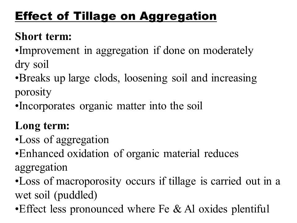 Effect of Tillage on Aggregation