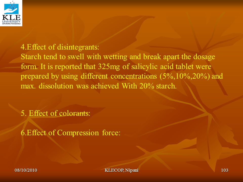 4.Effect of disintegrants: