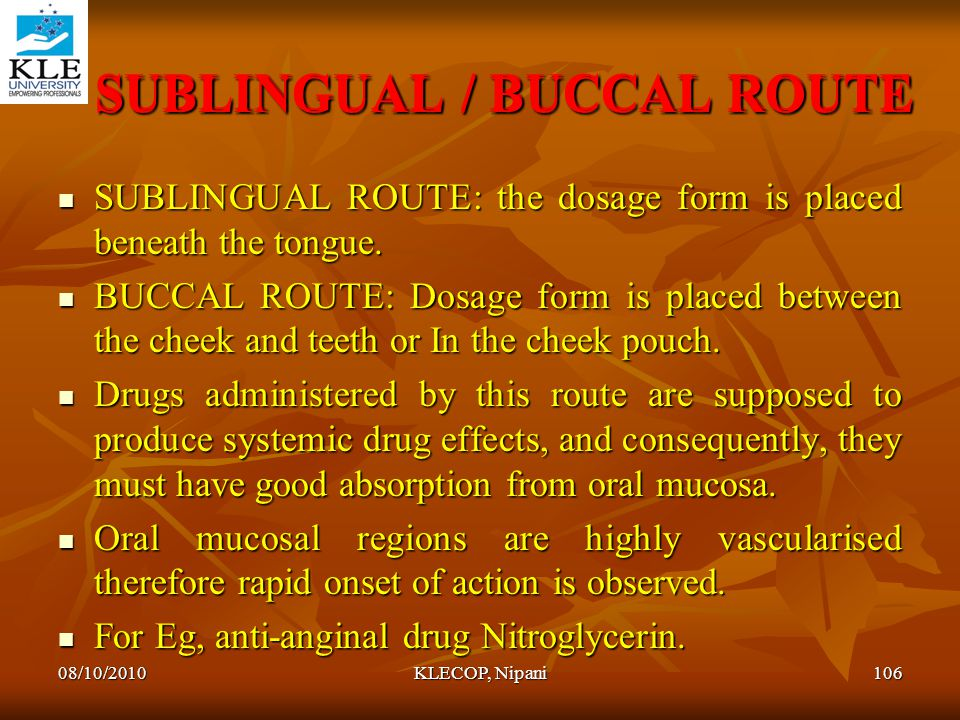 SUBLINGUAL / BUCCAL ROUTE