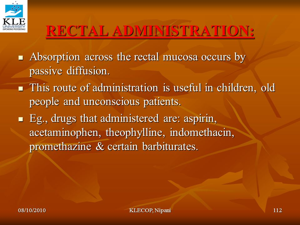 RECTAL ADMINISTRATION: