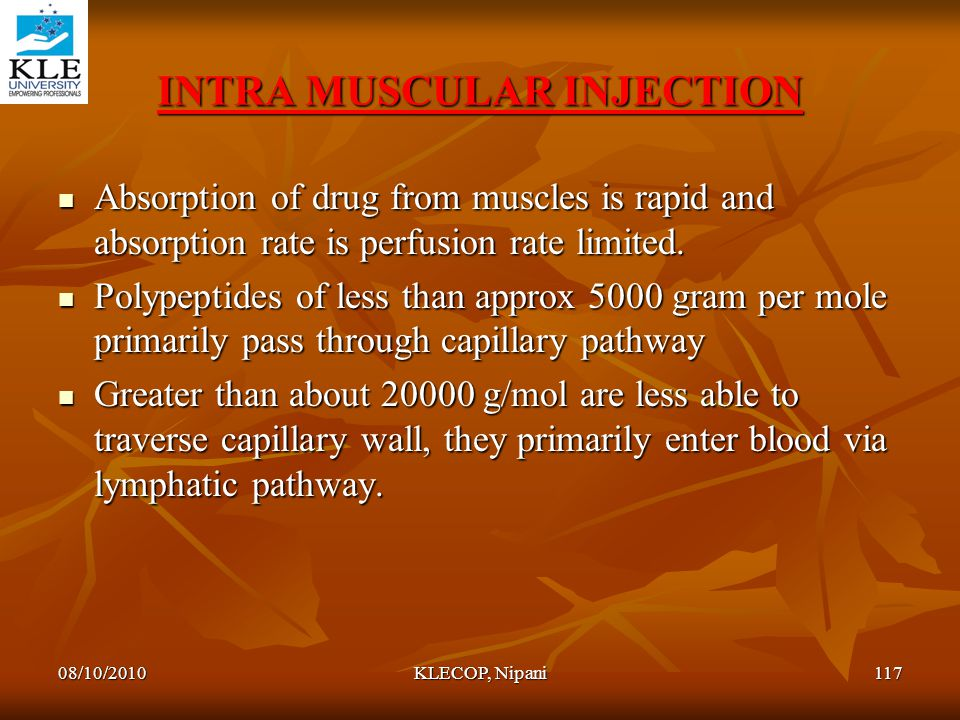 INTRA MUSCULAR INJECTION