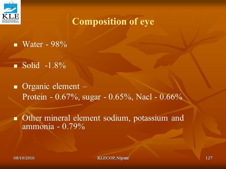 Composition of eye Water - 98% Solid -1.8% Organic element –