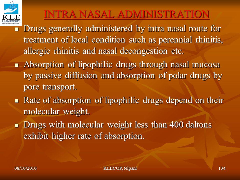Intra nasal administration