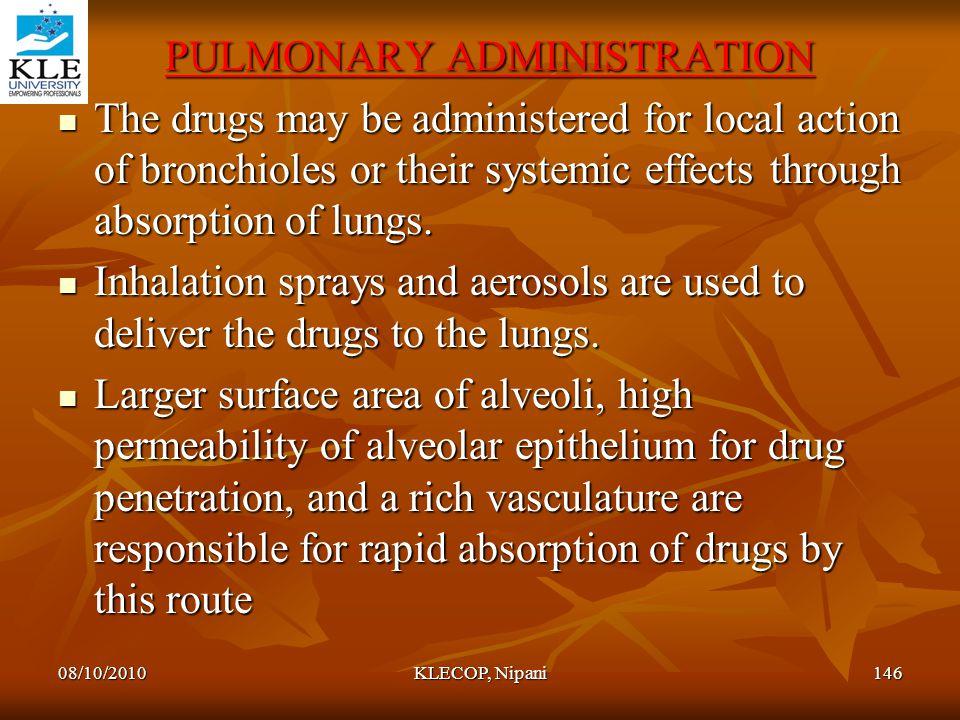 PULMONARY ADMINISTRATION