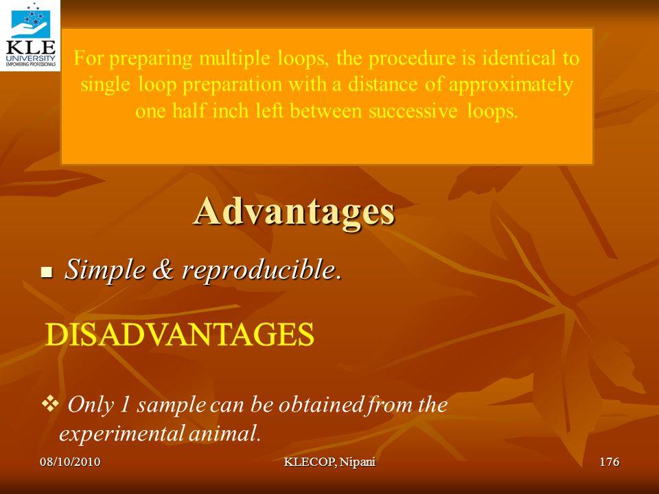 Advantages DISADVANTAGES Simple & reproducible.