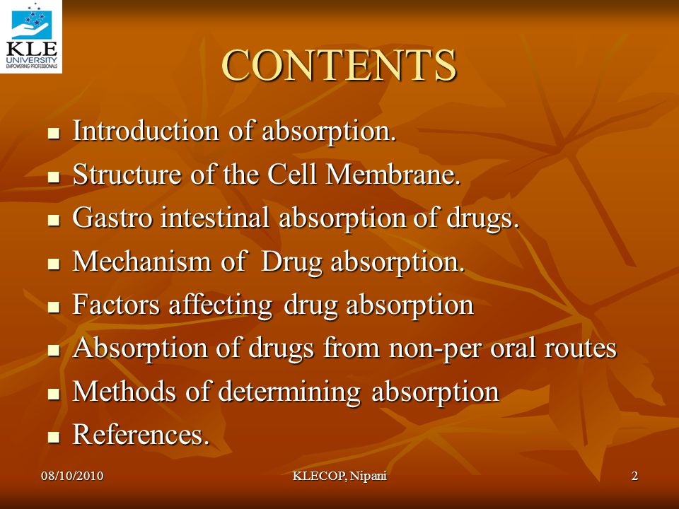 CONTENTS Introduction of absorption. Structure of the Cell Membrane.