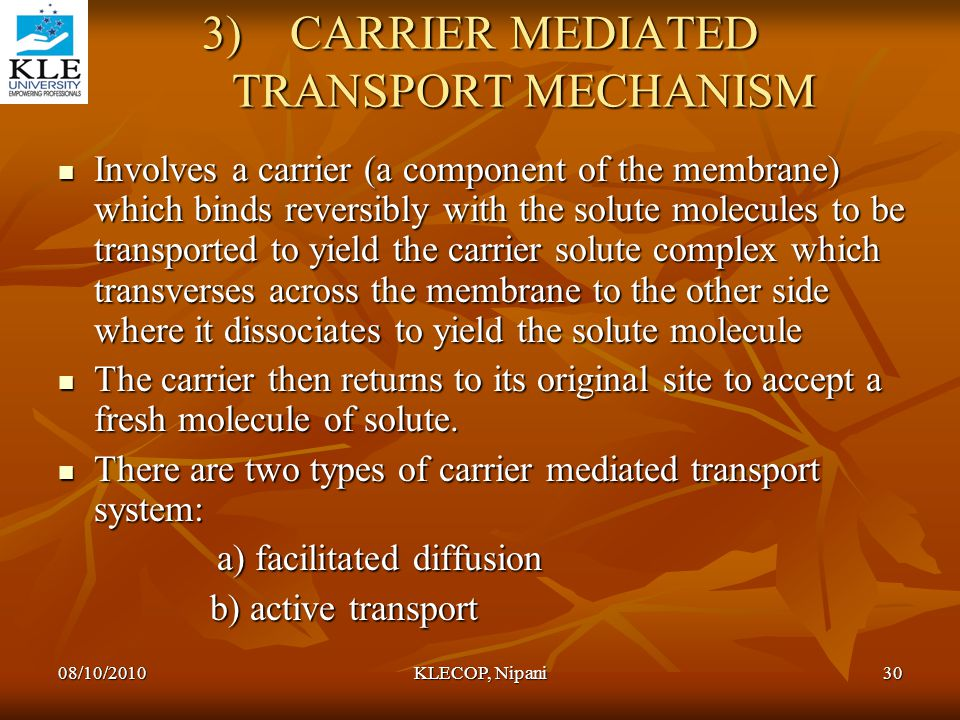 CARRIER MEDIATED TRANSPORT MECHANISM