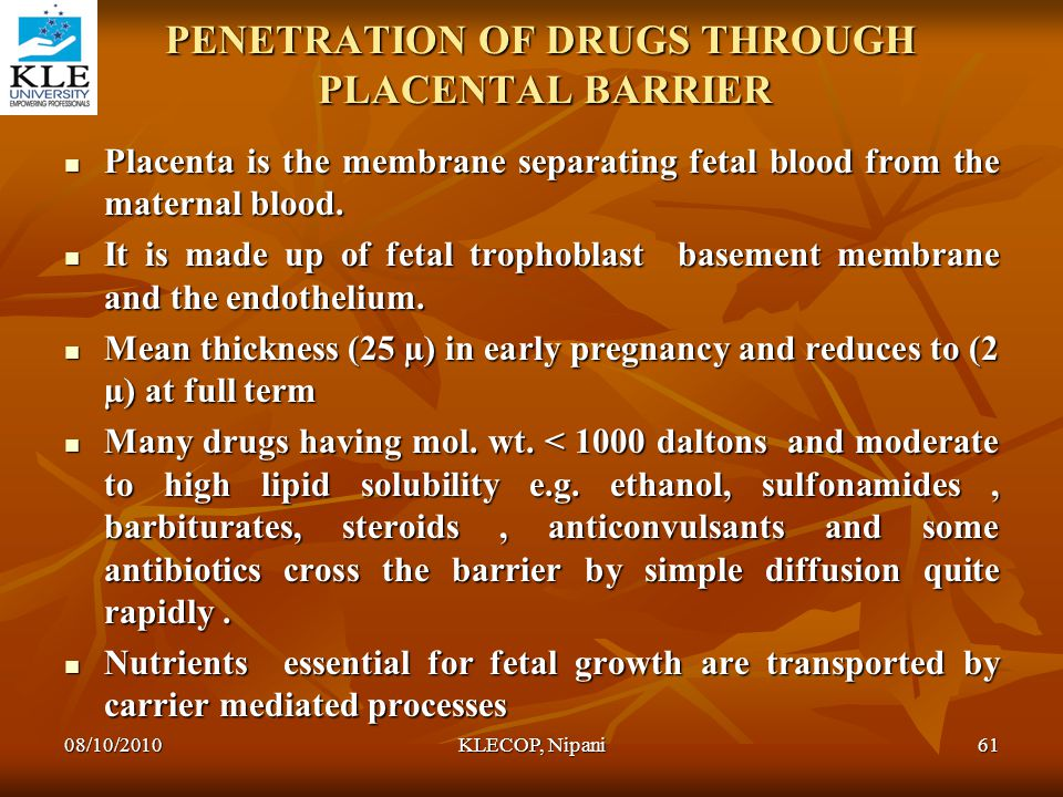 PENETRATION OF DRUGS THROUGH PLACENTAL BARRIER