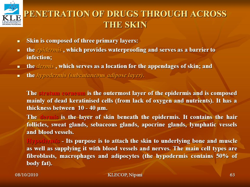PENETRATION OF DRUGS THROUGH ACROSS THE SKIN