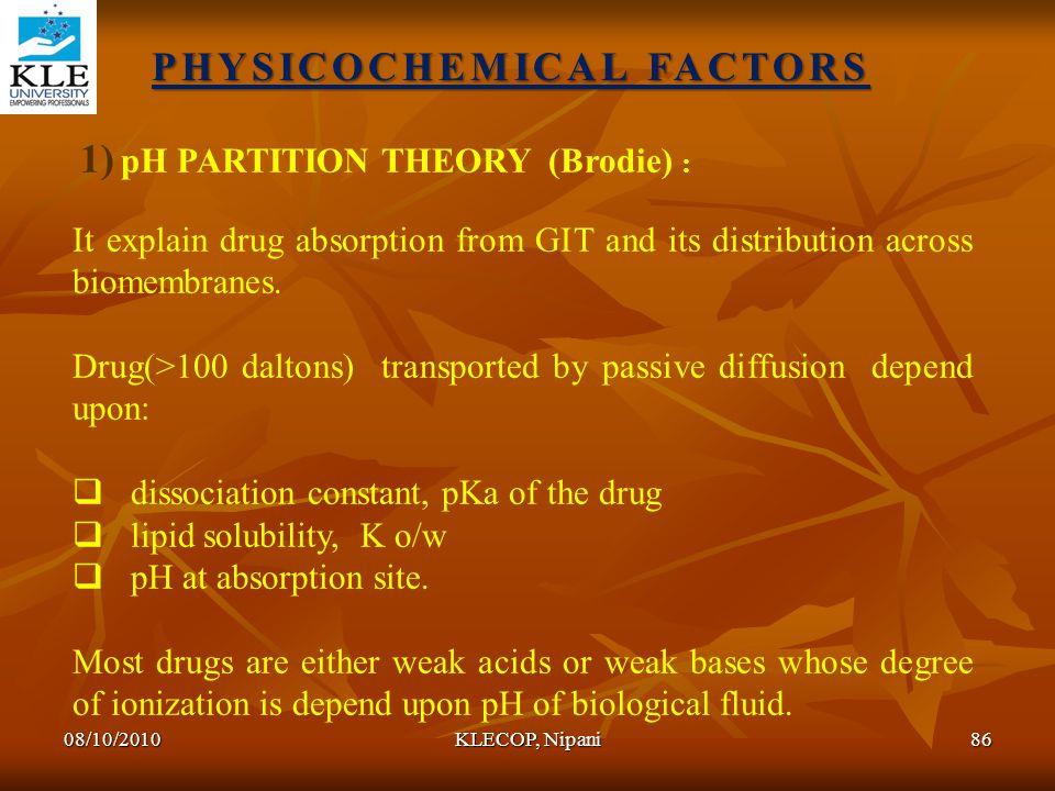 PHYSICOCHEMICAL FACTORS