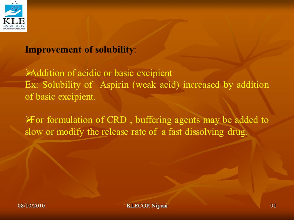 Improvement of solubility: Addition of acidic or basic excipient