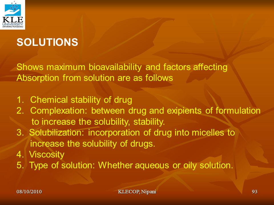 SOLUTIONS Shows maximum bioavailability and factors affecting