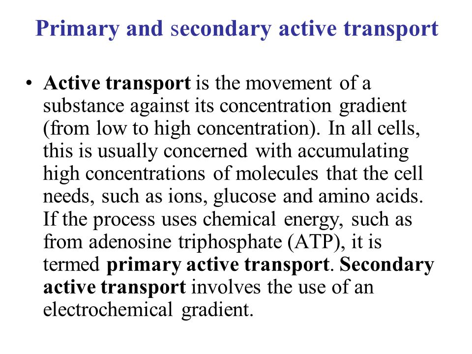 Primary and secondary active transport