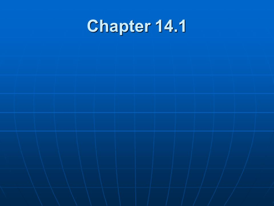 Chapter 14.1